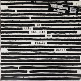 Roger Waters, Is This The Life We Really Want? (2017)