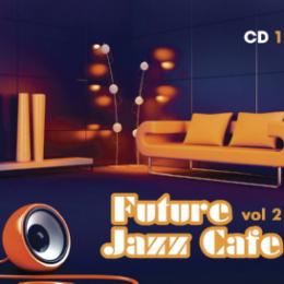 Сборник, Future Jazz Café CD 2