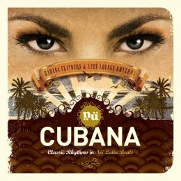 Сборник, Nu Cubana Classic Rhythms In Nu Latin Beats