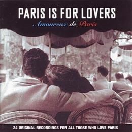Сборник, Paris Is For Lovers