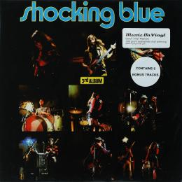 Shocking Blue, 3Rd Album (1971) (180 Gram Audiophile Vinyl + 6 Bonus Tracks) (G/f) (LP)