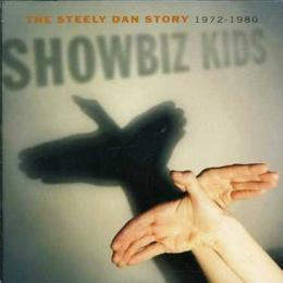 Steely Dan, Showbiz Kids The Steely Dan Story 1972-1980 (2 CD)