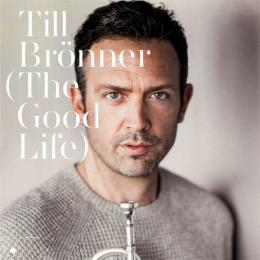 Till Bronner, The Good Life (180 Gram Audiophile Vinyl) (G/f.) (2 LP)