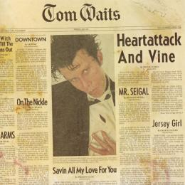 Tom Waits, Heartattack And Vine (1980)