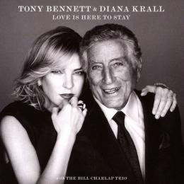 Tony Bennett & Diana Krall, Love Is Here To Stay Celebrate Gershwin