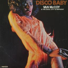 Van Mccoy & The Soul City Symphony, Disco Baby (LP)