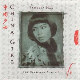 Vanessa Mae, China Girl-The Classical Album 2