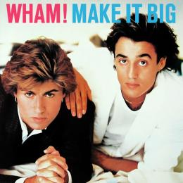 Wham!, Make It Big (LP)