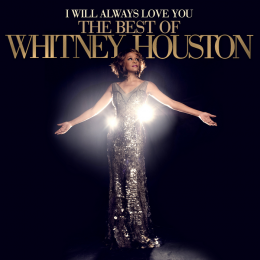 Whitney Houston, I Will Always Love You - The Best Of (2 CD)