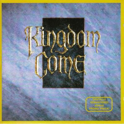 Kingdom Come, Kingdom Come (1988)