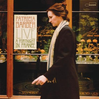Patricia Barber, Live: A Fortnight In France