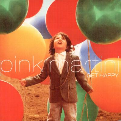 Pink Martini, Get Happy