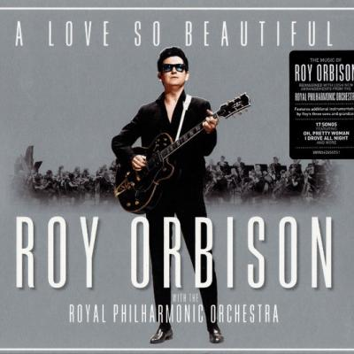 Roy Orbison With Royal Philharmonic Orchestra, A Love So Beautiful